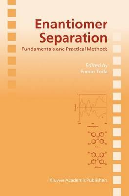 Enantiomer Separation: Fundamentals and Practical Methods (Hardback)