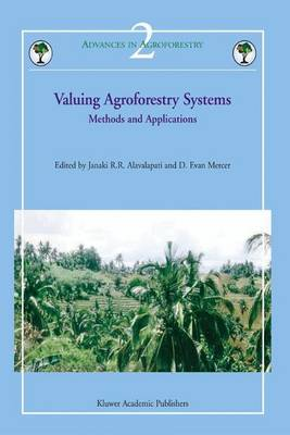 Valuing Agroforestry Systems: Methods and Applications - Advances in Agroforestry 2 (Hardback)