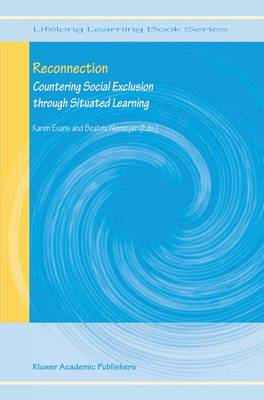 Reconnection: Countering Social Exclusion through Situated Learning - Lifelong Learning Book Series 2 (Hardback)