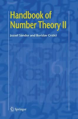 Handbook of Number Theory II - Handbook of Number Theory II (Hardback)