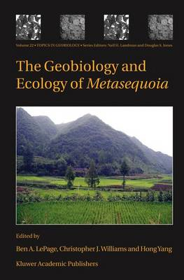 The Geobiology and Ecology of Metasequoia - Topics in Geobiology 22 (Hardback)