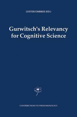 Gurwitsch's Relevancy for Cognitive Science - Contributions to Phenomenology 52 (Hardback)