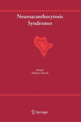 Neuroacanthocytosis Syndromes (Hardback)