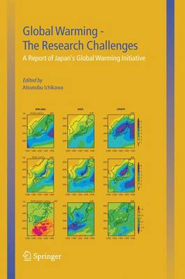 Global Warming - The Research Challenges: A Report of Japan's Global Warming Initiative (Hardback)