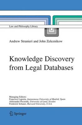 Knowledge Discovery from Legal Databases - Law and Philosophy Library 69 (Hardback)