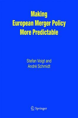 Making European Merger Policy More Predictable (Hardback)