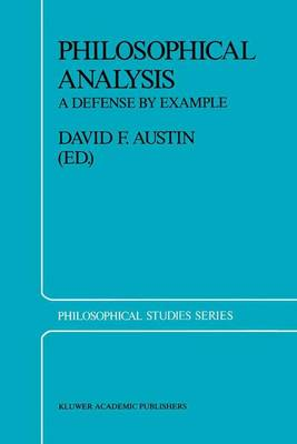 Philosophical Analysis: A Defense by Example - Philosophical Studies Series 39 (Paperback)
