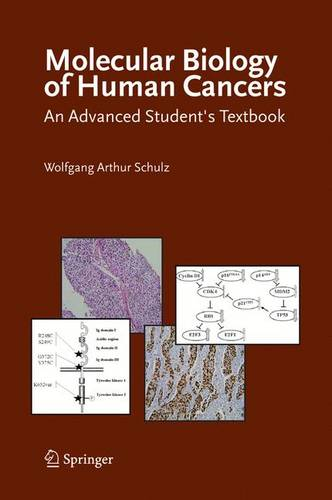 Molecular Biology of Human Cancers: An Advanced Student's Textbook (Hardback)