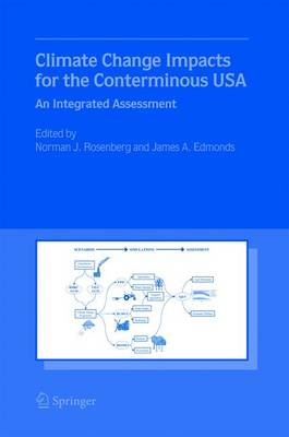 Climate Change Impacts for the Conterminous USA: An Integrated Assessment (Hardback)