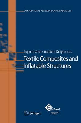 Textile Composites and Inflatable Structures - Computational Methods in Applied Sciences 3 (Hardback)
