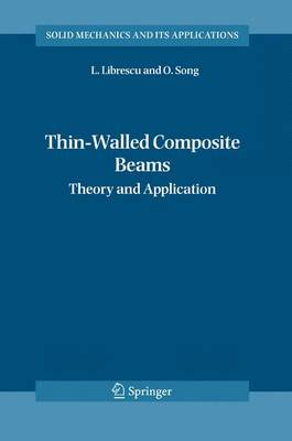 Thin-Walled Composite Beams: Theory and Application - Solid Mechanics and Its Applications 131