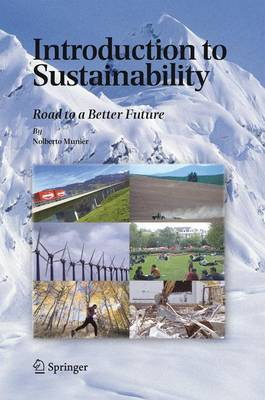 Introduction to Sustainability: Road to a Better Future (Hardback)