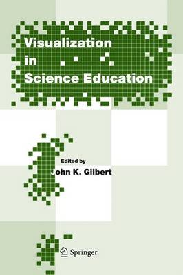 Visualization in Science Education - Models and Modeling in Science Education 1 (Hardback)