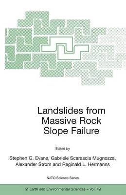 Landslides from Massive Rock Slope Failure - NATO Science Series IV 49 (Paperback)
