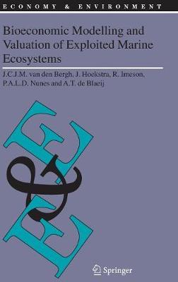 Bioeconomic Modelling and Valuation of Exploited Marine Ecosystems - Economy & Environment 28 (Hardback)