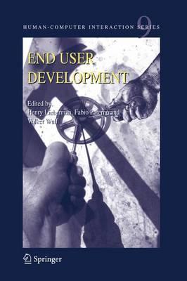 End User Development - Human-Computer Interaction Series 9 (Hardback)