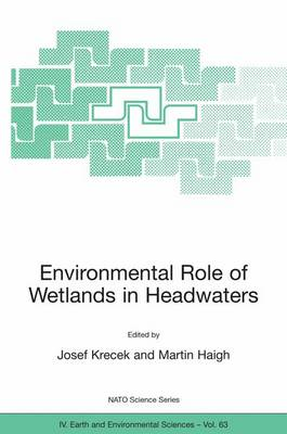 Environmental Role of Wetlands in Headwaters (Paperback)