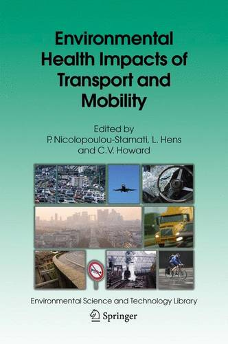 Environmental Health Impacts of Transport and Mobility - Environmental Science and Technology Library 21 (Hardback)