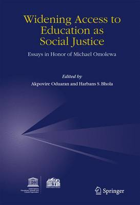 Widening Access to Education as Social Justice: Essays in Honor of Michael Omolewa (Paperback)