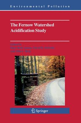 The Fernow Watershed Acidification Study - Environmental Pollution 11 (Hardback)