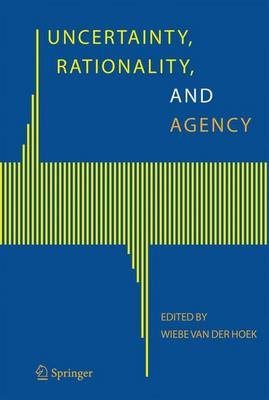 Uncertainty, Rationality, and Agency (Paperback)