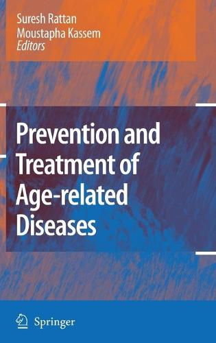Prevention and Treatment of Age-related Diseases (Hardback)
