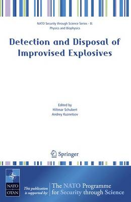 Detection and Disposal of Improvised Explosives - Nato Security through Science Series B: (Paperback)