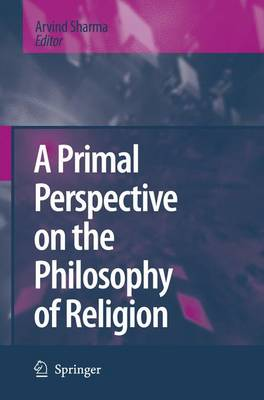 A Primal Perspective on the Philosophy of Religion (Hardback)