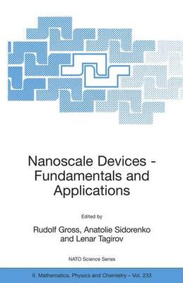 Nanoscale Devices - Fundamentals and Applications - NATO Science Series II 233 (Paperback)