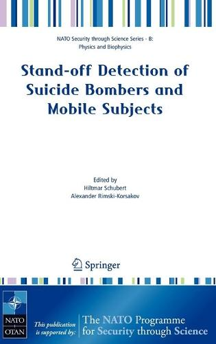 Stand-off Detection of Suicide Bombers and Mobile Subjects - Nato Security through Science Series B: (Hardback)