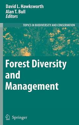 Forest Diversity and Management - Topics in Biodiversity and Conservation 2 (Hardback)