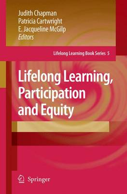 Lifelong Learning, Participation and Equity - Lifelong Learning Book Series 5 (Hardback)