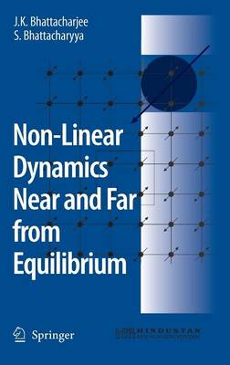 Non-Linear Dynamics Near and Far from Equilibrium (Hardback)