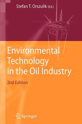 Environmental Technology in the Oil Industry (Hardback)