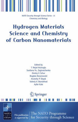 Hydrogen Materials Science and Chemistry of Carbon Nanomaterials - Nato Security through Science Series A: (Paperback)