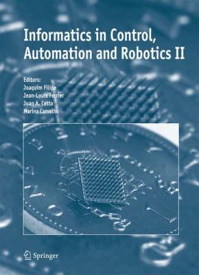 Informatics in Control, Automation and Robotics II (Hardback)