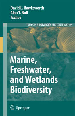 Marine, Freshwater, and Wetlands Biodiversity Conservation - Topics in Biodiversity and Conservation 4 (Hardback)
