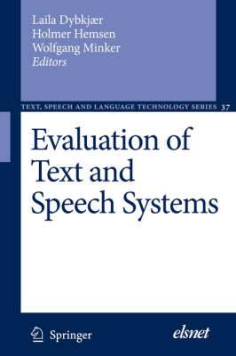 Evaluation of Text and Speech Systems - Text, Speech and Language Technology 38 (Paperback)