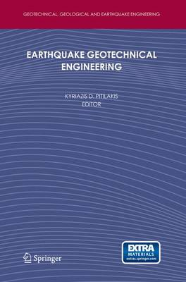 Earthquake Geotechnical Engineering: 4th International Conference on Earthquake Geotechnical Engineering-Invited Lectures - Geotechnical, Geological and Earthquake Engineering 6
