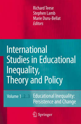 International Studies in Educational Inequality, Theory and Policy (Hardback)