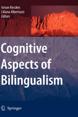 Cognitive Aspects of Bilingualism (Hardback)