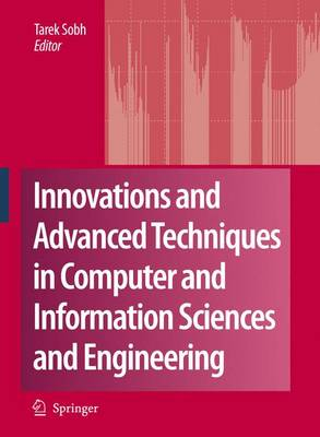 Innovations and Advanced Techniques in Computer and Information Sciences and Engineering (Hardback)