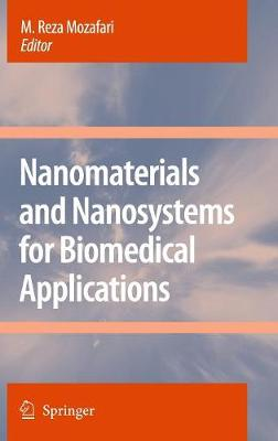 Nanomaterials and Nanosystems for Biomedical Applications (Hardback)