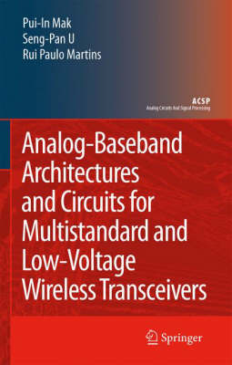 Analog-Baseband Architectures and Circuits for Multistandard and Low-Voltage Wireless Transceivers - Analog Circuits and Signal Processing (Hardback)