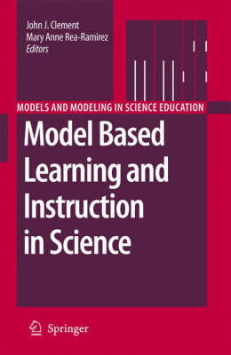 Model Based Learning and Instruction in Science - Models and Modeling in Science Education 2 (Hardback)