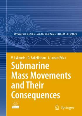 Submarine Mass Movements and Their Consequences: 3rd International Symposium - Advances in Natural and Technological Hazards Research 27 (Hardback)
