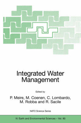 Integrated Water Management: Practical Experiences and Case Studies - NATO Science Series IV 80 (Hardback)