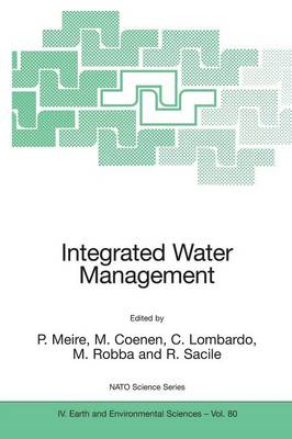 Integrated Water Management: Practical Experiences and Case Studies - NATO Science Series IV 80 (Paperback)
