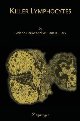 Killer Lymphocytes (Paperback)