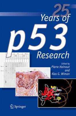 25 Years of p53 Research (Paperback)